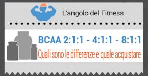 BCAA 2:1:1, 4:1:1, 8:1:1: Quali sono le differenze?