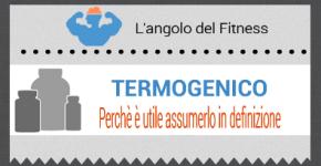 L'utilità del termogenico in definizione | Approfondimenti